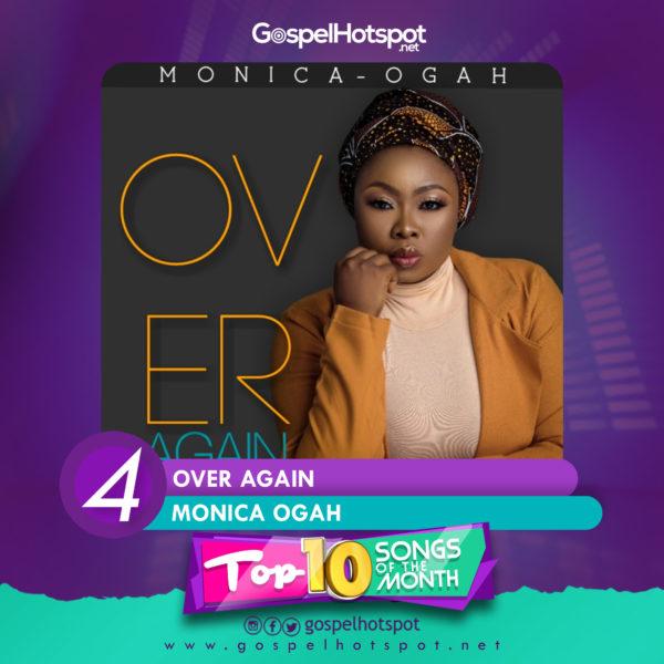 Monica Ogah – Over Again