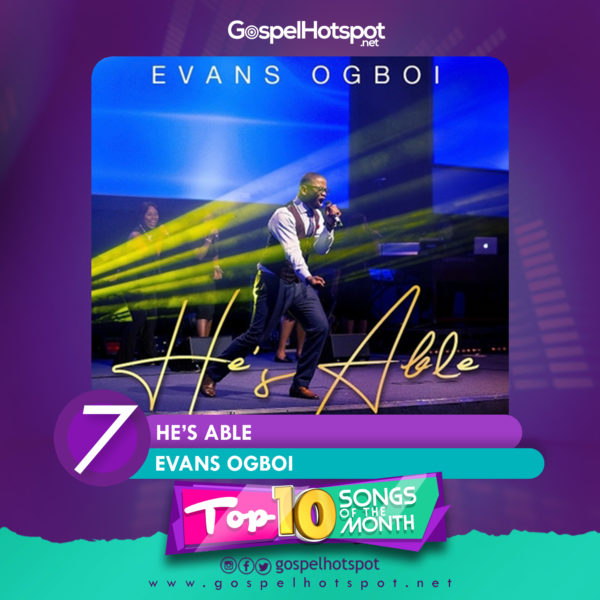 Evans Ogboi – He's Able