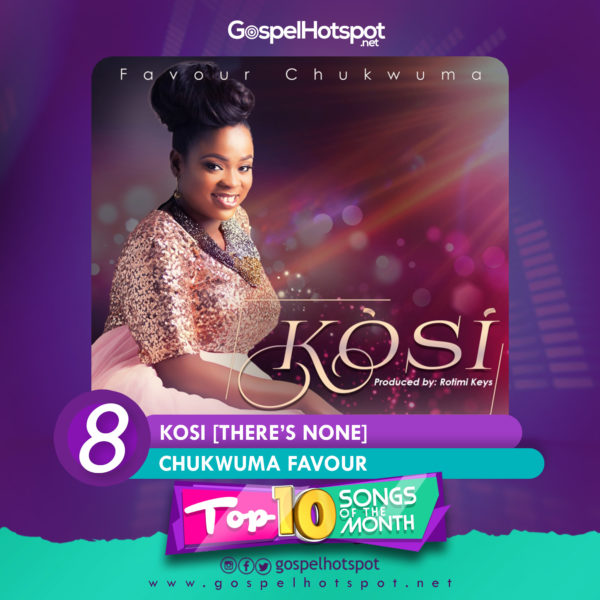 Chukwuma Favour – Kosi [There's None]