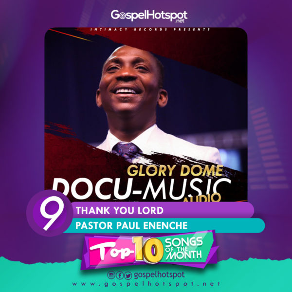 Pastor Paul Enenche – Thank You Lord