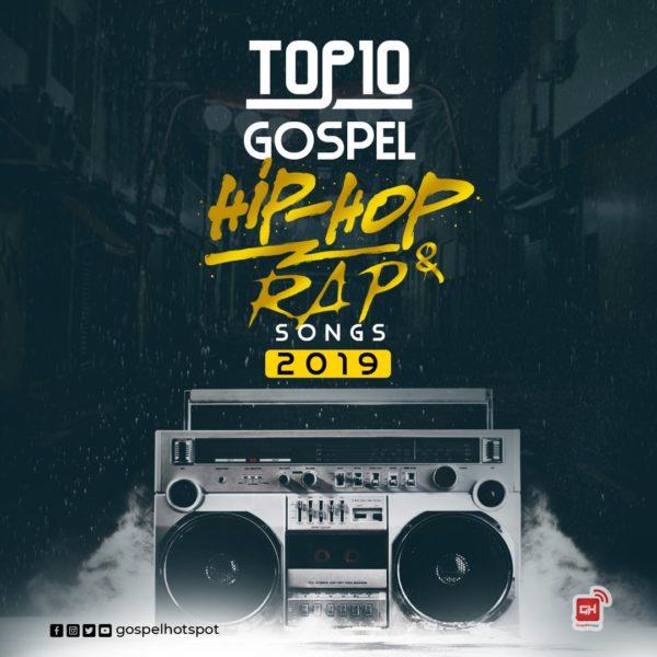 Top 10 Most Downloaded Nigerian Hip Hop & Rap Songs Released In 2019