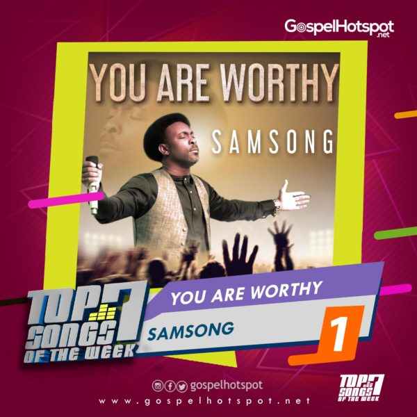 Samsong – You Are Worthy