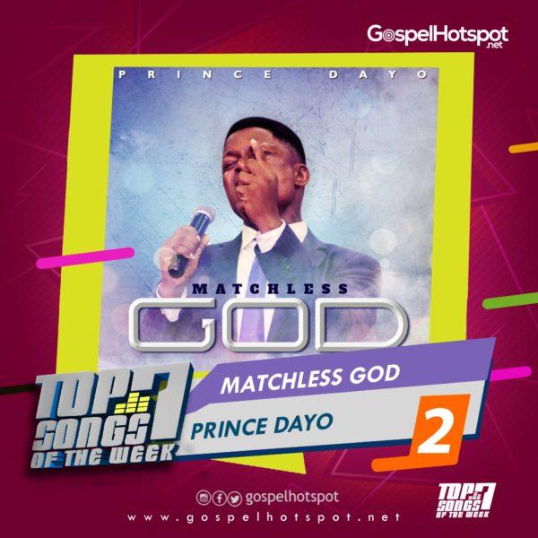 Prince Dayo – Matchless God