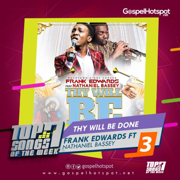 Frank Edwards Ft. Nathaniel Bassey – Thy Will Be Done