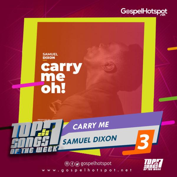 Samuel Dixon – Carry Me