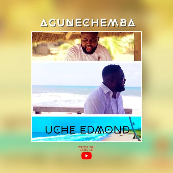 Uche Edmond - Agunechemba
