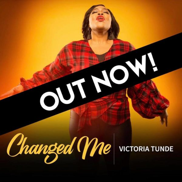 Victoria Tunde - Changed Me