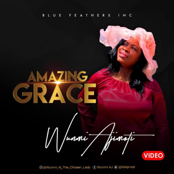 [Video] Wunmi Ajimoti - Amazing Grace