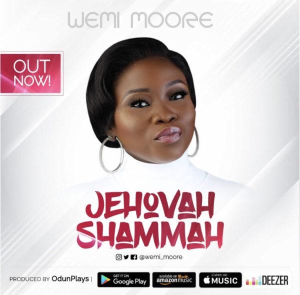 Wemi Moore - Jehovah Shammah