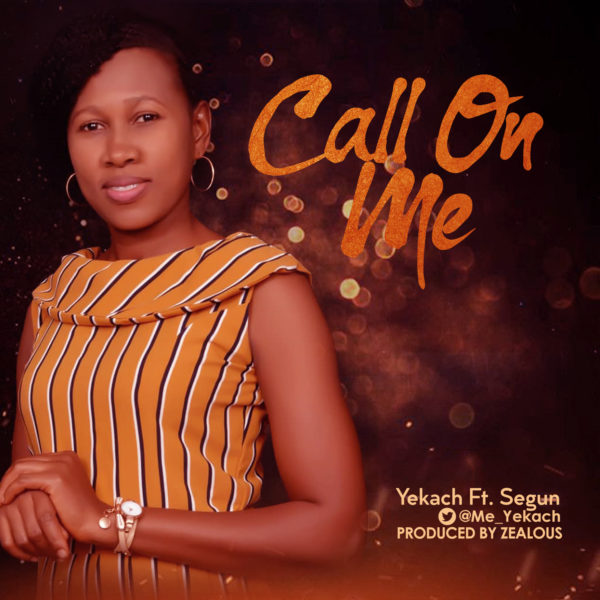 Yekach - Call On Me