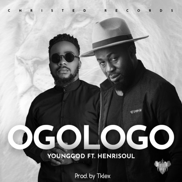 YoungGod Ft. Henrisoul - Ogologo